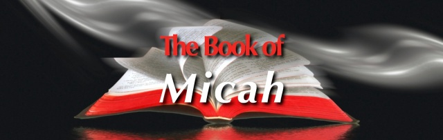 Micah Bible Background